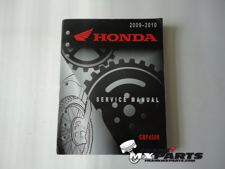 Service manual / 2009 - 2010 Honda CRF450R - Frank! MXParts