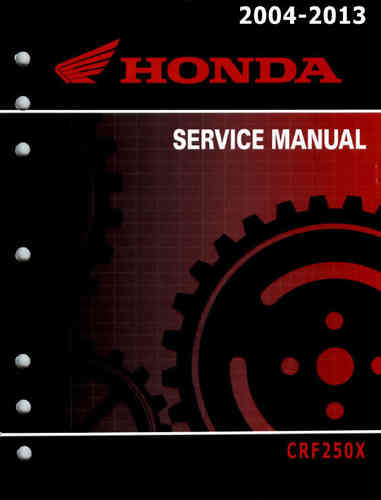 Service manual / 2004 - 2013 Honda CRF250X